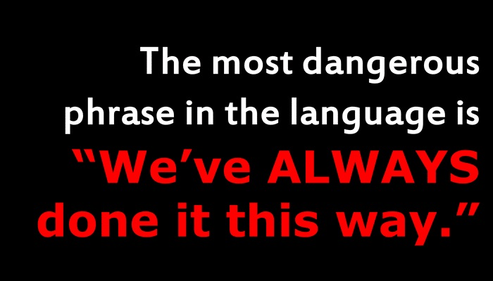 most dangerous phrase