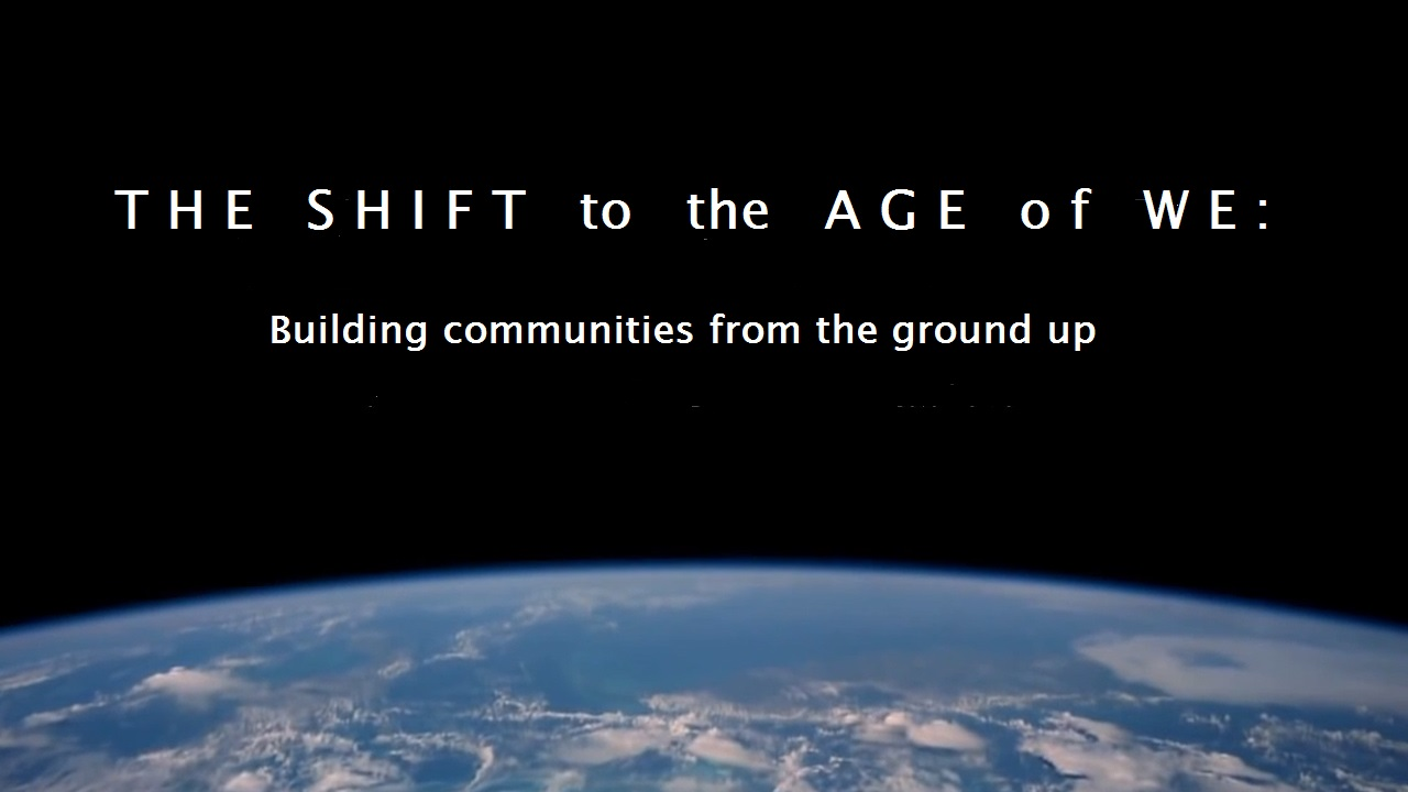 The Shift to Age of We